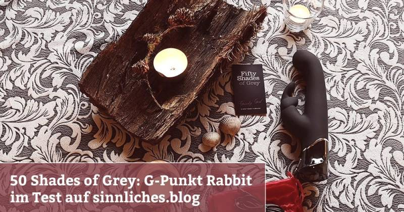 Fifty Shades of Grey – G-Punkt Rabbit Vibrator Test