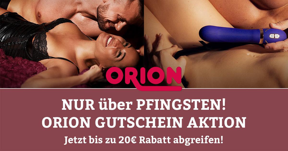 Orion 20€ Rabatt über Pfingsten