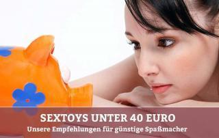 Günstige Sextoys unter 40 Euro